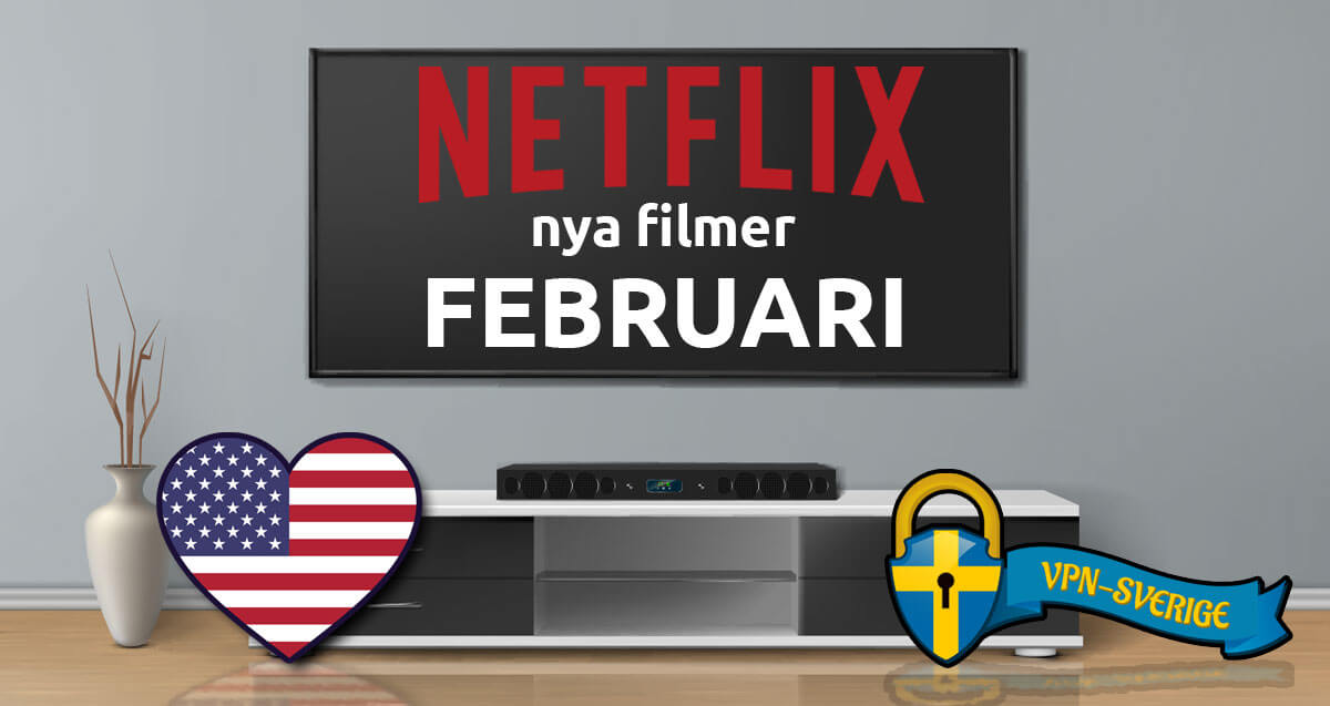 Netflix nya filmer Februari