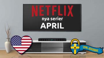 Netflix nya serier April