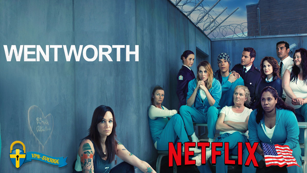 Streama Wentworth på Netflix US via VPN!